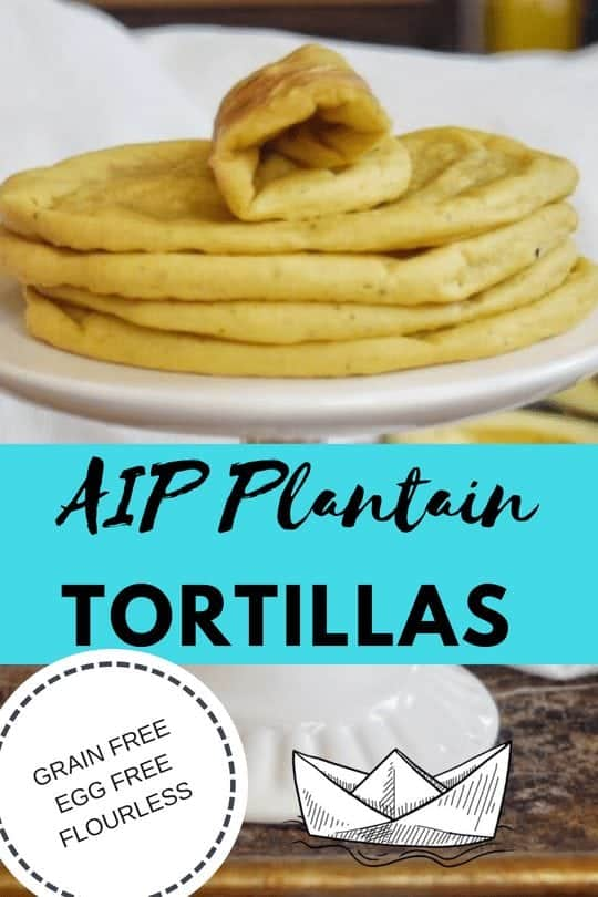 AIP plantain tortillas