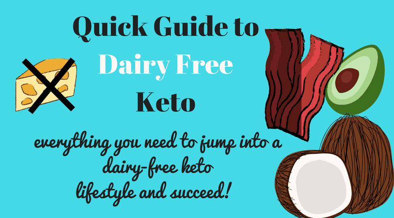 How To Do Keto Dairy Free A Quick Start Guide The Castaway Kitchen