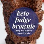 dairy free keto brownie