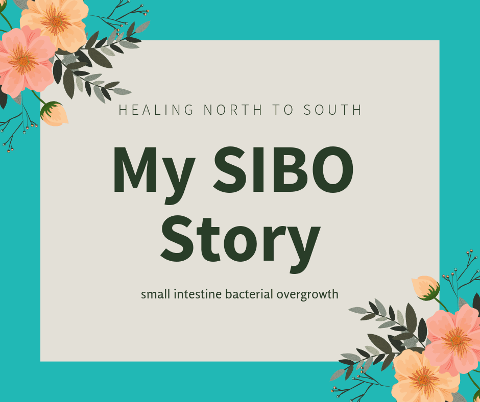 My SIBO Story: healing north to south | The Castaway Kitchen