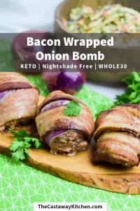 bacon wrapped onion bomb