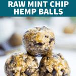 Raw Mint Chip Hemp Balls