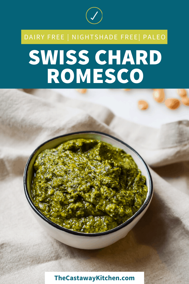 Swiss Chard Romesco | The Castaway Kitchen
