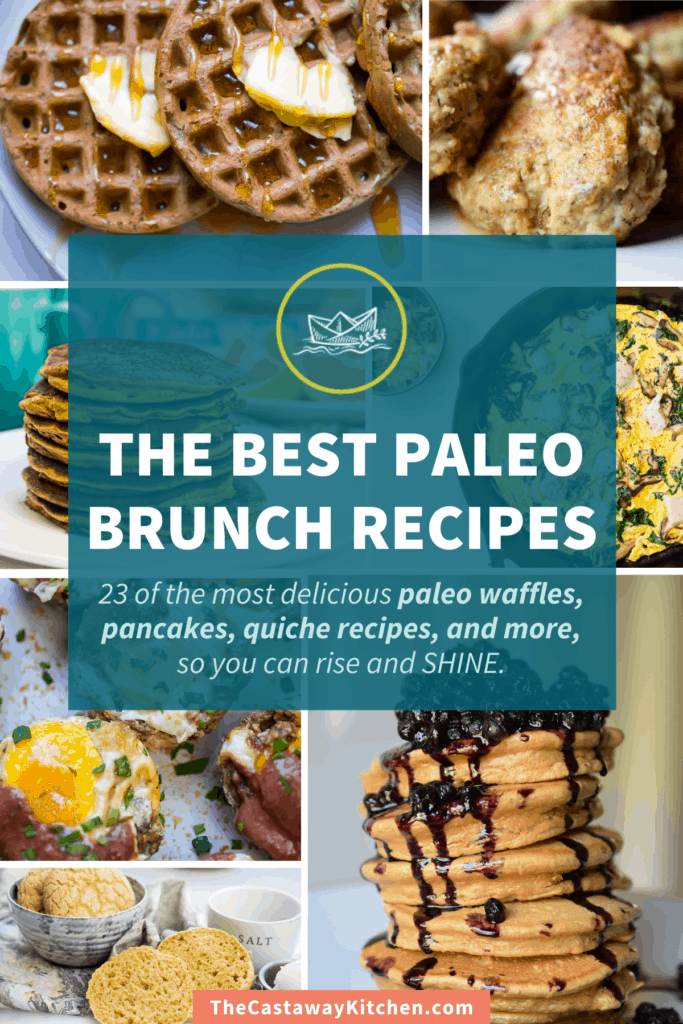 The Best Paleo Brunch Recipes: Waffles, Pancakes, Quiche and MORE